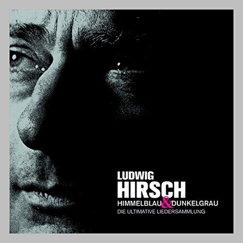 [Amazon] Nischendeal: 3mal Ludwig Hirsch CD Box  Himmelblau & Dunkelgrau - Die ultimative Liedersammlung * Gutscheinbug billiger als 1mal