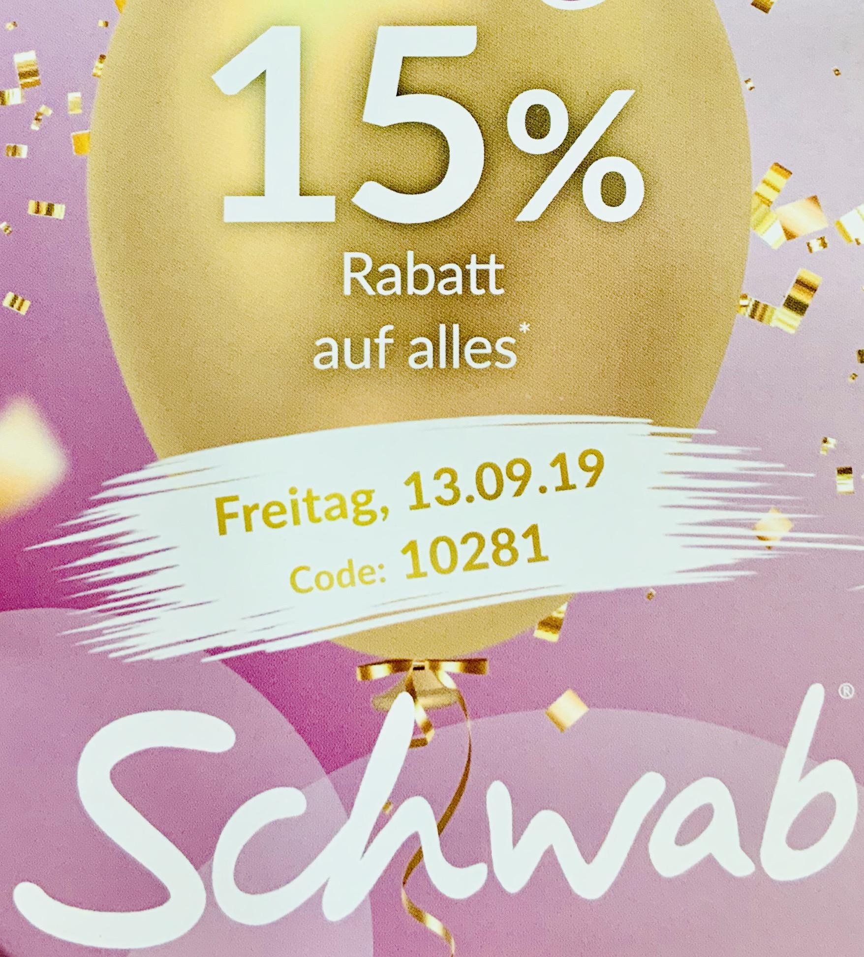 Nur am Freitag den 13. bei Schwab: 15% auf ALLES (leider nicht für alle) z.B. Apple Airpods 2 für 125,11€, iPad Pro 12.9 64GB 885,21€ usw.