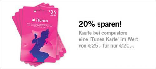 ITunes Karte Wert 25€ für 20€  bei Compustore