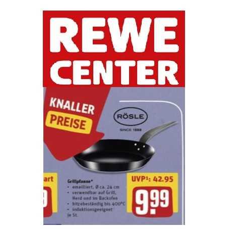 *Offline* (regional) Rewe-Center: Rösle Grillpfanne 24cm