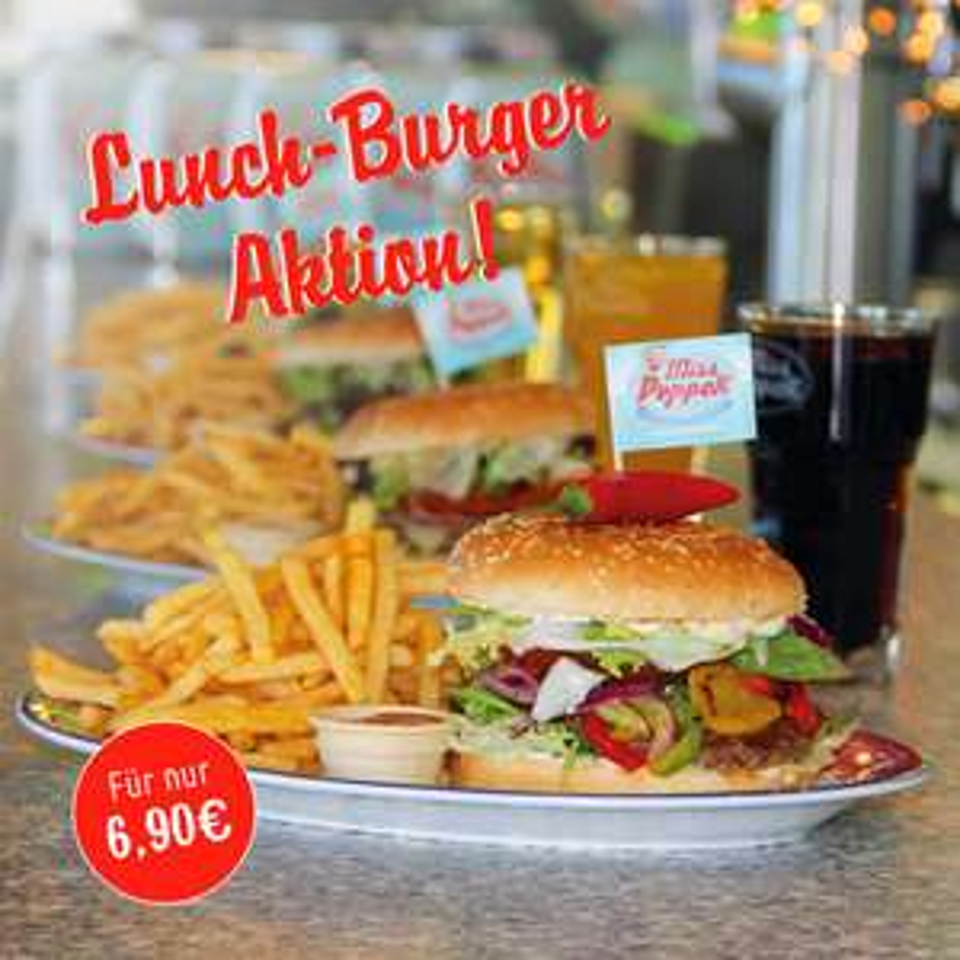 Miss Pepper Restaurants - Lunch-Burger Aktion Burger + Pommes + Getränk für 6,90€ zwischen 11-17 Uhr