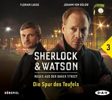 [Hörspiel] Sherlock & Watson: Neues aus der Baker Street - Die Spur des Teufels
