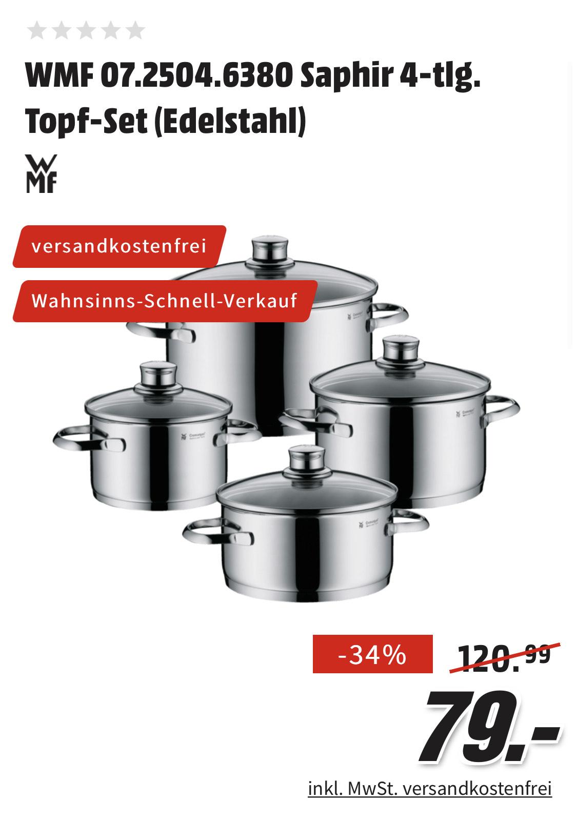 [Mediamarkt] WMF Saphir 07.2504.6380 4-teilig Topf-Set aus Edelstahl für 79,-