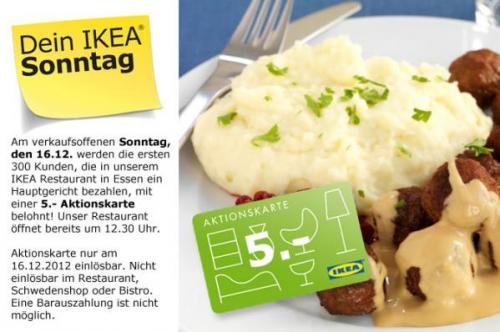 [Lokal Ikea Essen] 5 € Einkaufsgutschein für die ersten 300 Kunden die am 16.12. ein Hauptgericht bezahlen