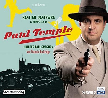 "Bastian Pastewka in: ""Paul Temple und der Fall Gregory""  [Hörspiel] [BR]"