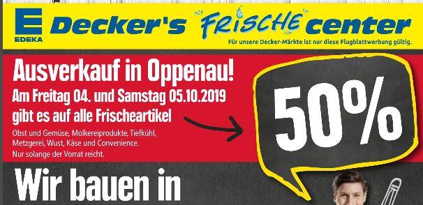 [Regional Edeka Decker´s in Oppenau am 04.10 und 05.10] 50% Rabatt auf alle Frischeartikel wie zb. TK,Molkereiprodukte usw...