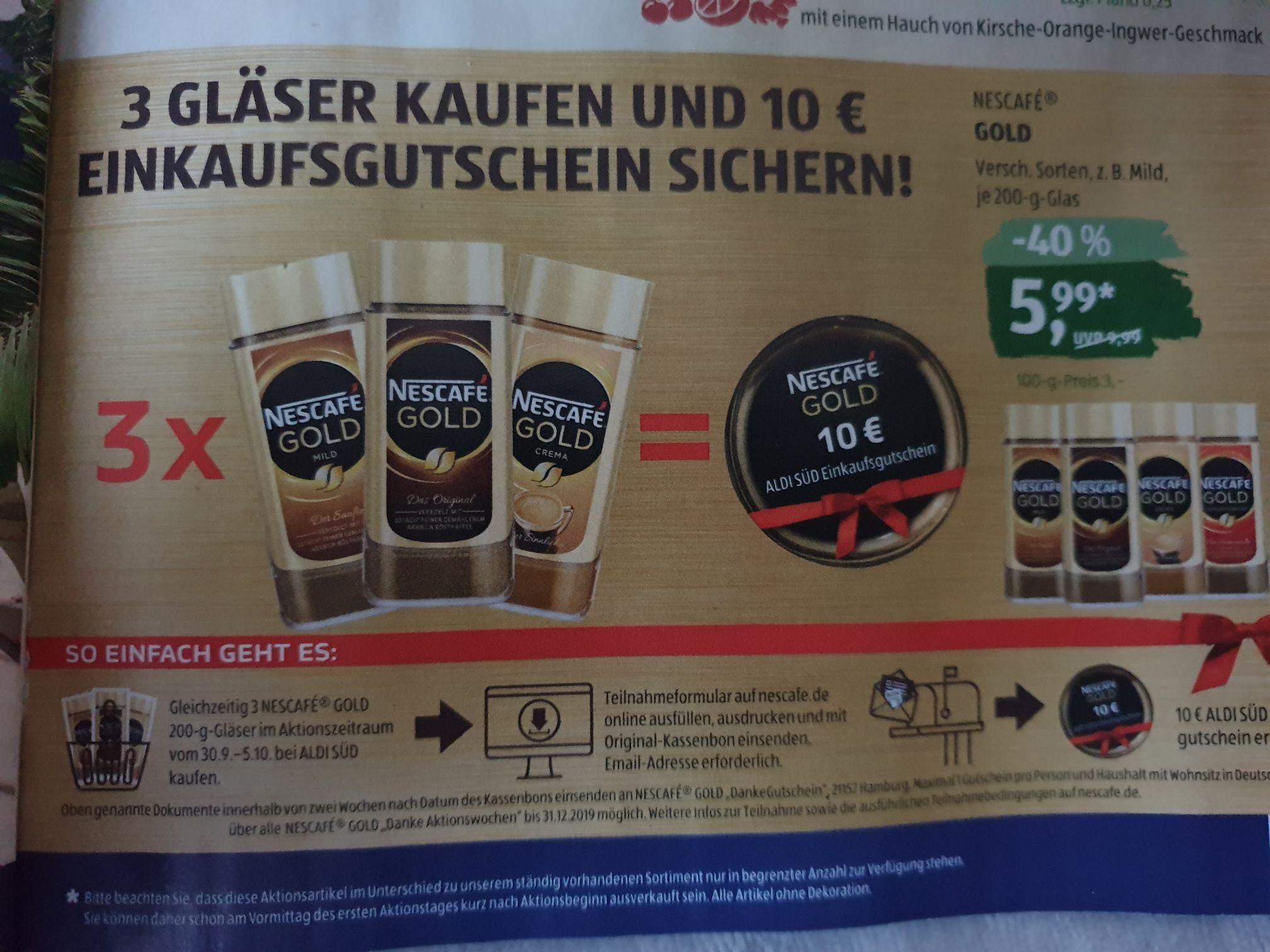 Kauf von 3 x Nescafe Gold 200g - erhalte 10€ AldiSüd Gutschein