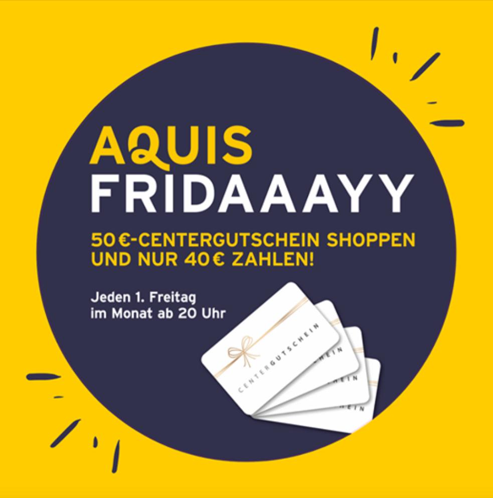 AQUIS Plaza Aachen 50€ Gutschein für 40€ kaufen - jeden 1. Freitag im Monat ab 20 Uhr