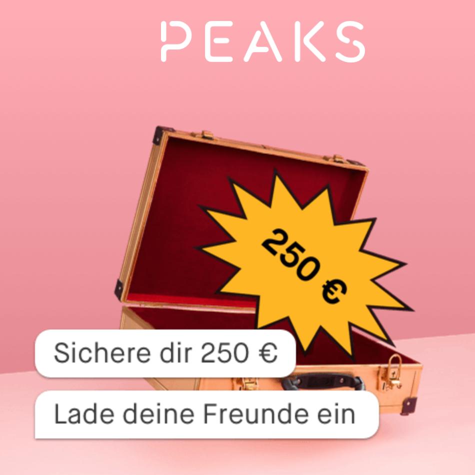(PEAKS) Sofort € 20,00 Guthaben (statt € 10,00) durch Eintragen der E-Mail-Adresse erhalten + bis zu 250 € Guthaben möglich