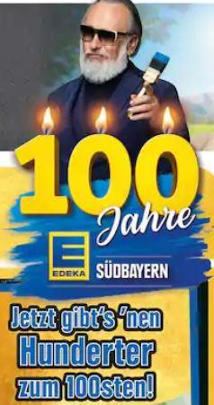 100 Jahre Edeka Südbayern. Ab 07.10. Coupons im Wert von 100€ im Prospekt. Auch 1€ Rabatt auf Nutella