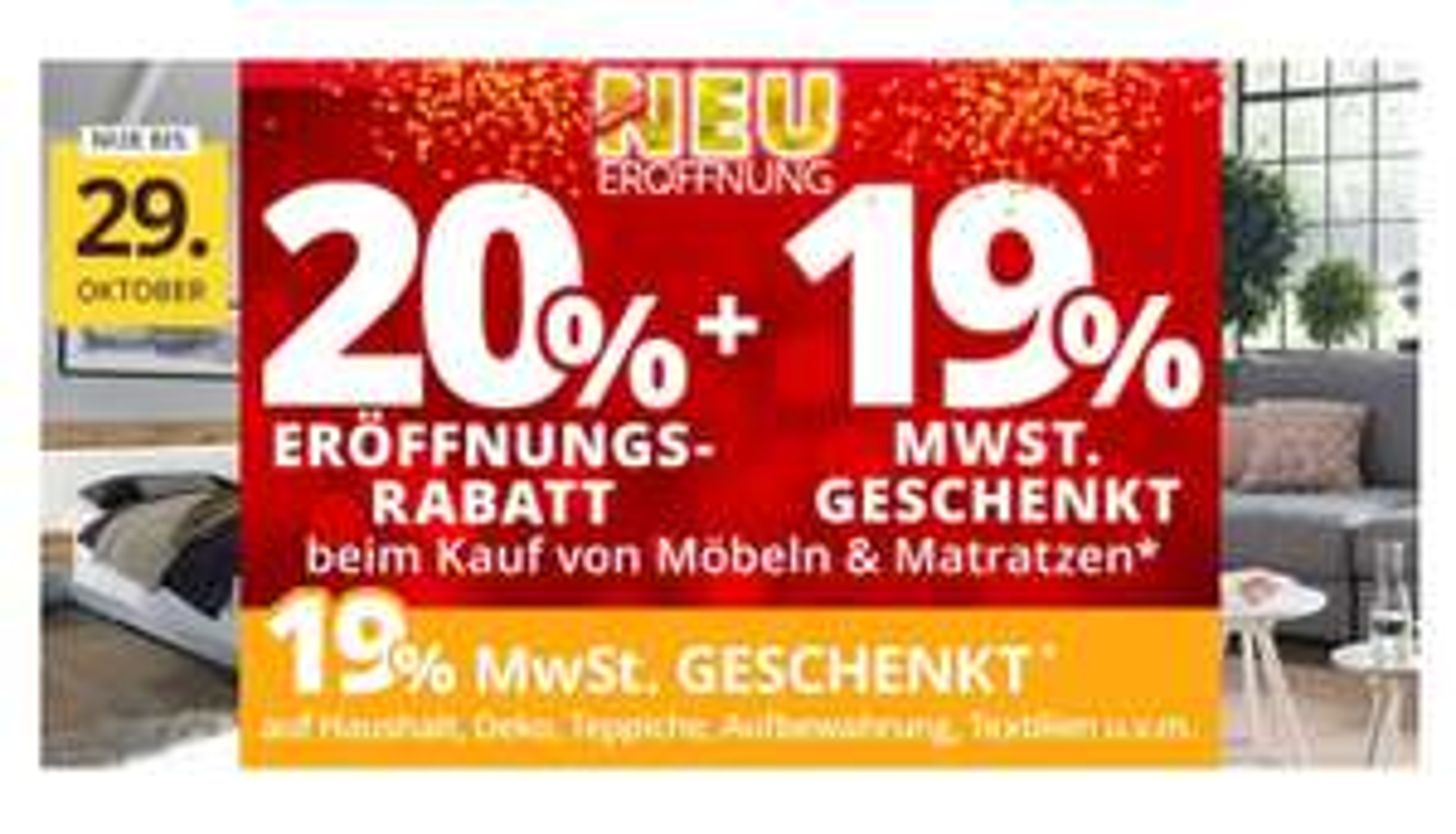 Möbel Höffner 20% Eröffnungsrabatt + 19% MWST Geschenkt