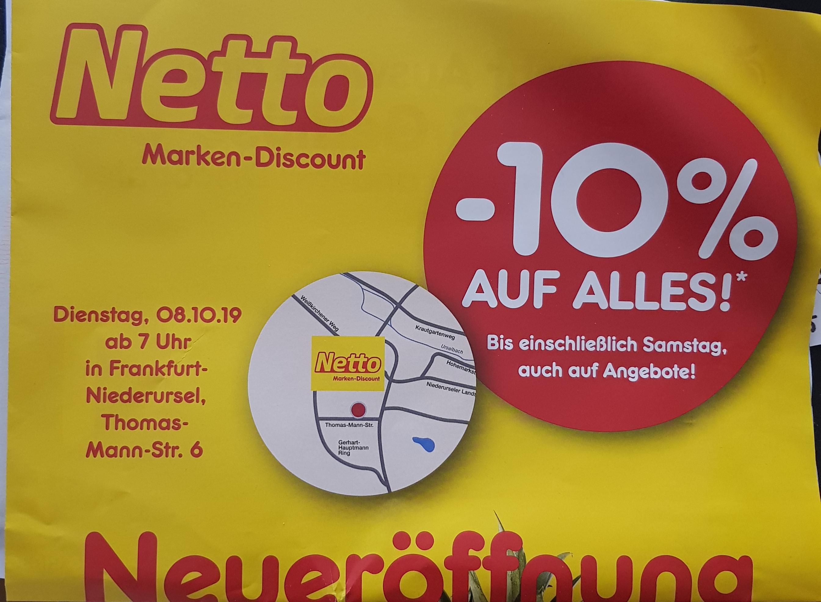 [Lokal Frankfurt Niederursel] 10% auf Alles bei Netto wegen Neueröffnung (nur noch heute)