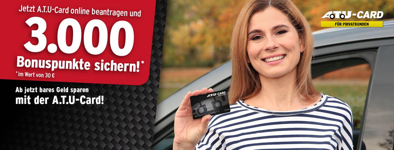 3.000 Bonuspunkte (entspricht 30€) bei Beantragung einer A.T.U-Card