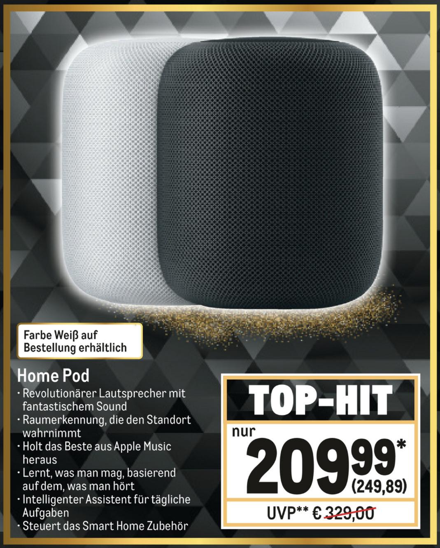Apple HomePod spacegrau o. weiss für je 249,89€ - mit Newsletter Gutschein für 239,89€ möglich -  [Metro] [Gewerbe o. Verein erforderlich]