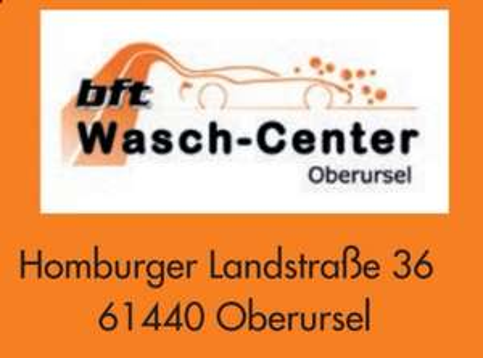 [61440 Oberursel] bft Wasch-Center 2€ Sofortrabatt bei einer Autowäsche
