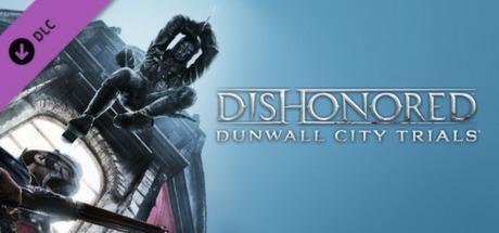 [Steam] Dishonored: Dunwall City Trials für 3,25€ bei GMG