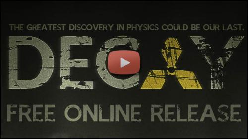 Decay - Zombie Film aus den Tunneln des CERN