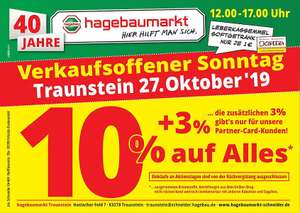 [Lokal] hagebaumarkt Traunstein - 10% auf Alles (3% für Partner-Card-Kunden on top)