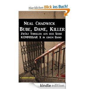 [Kindle]Bube, Dame, Killer (Zwölf Thriller aus der Serie KOMMISSAR X in einem Band)