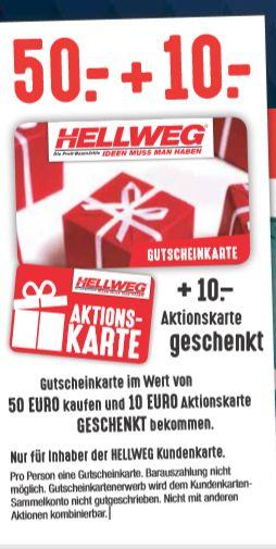 [Hellweg ab 11.11] 50€ Gutscheinkarte kaufen +10€ Aktionskarte gratis-Nur für Inhaber der Kundenkarte