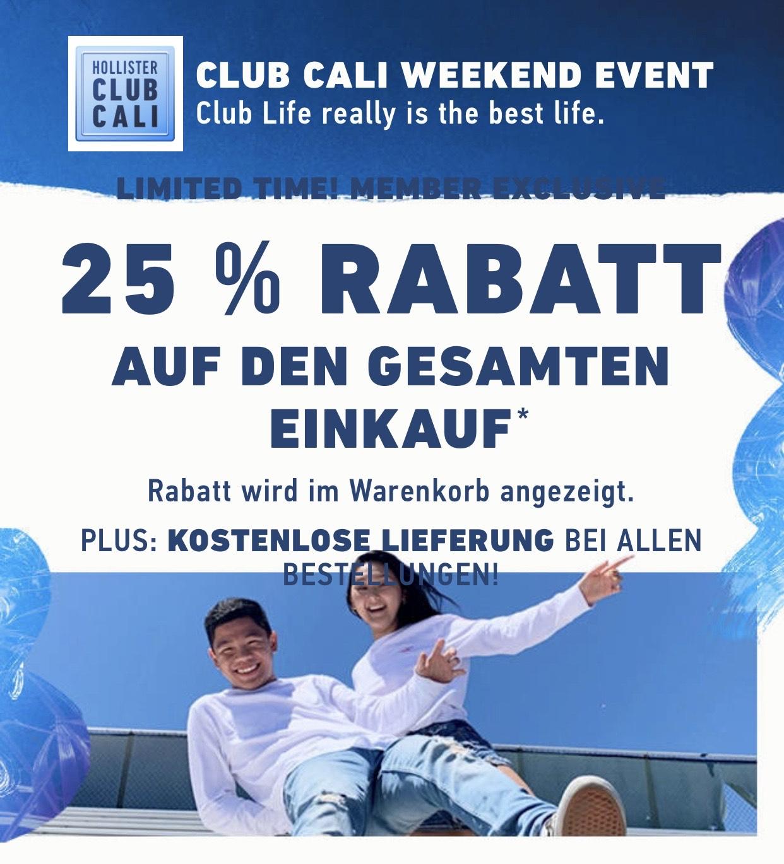 25% auf den gesamten Einkauf für Clubmitglieder bei Hollister + Kostenlose Lieferung