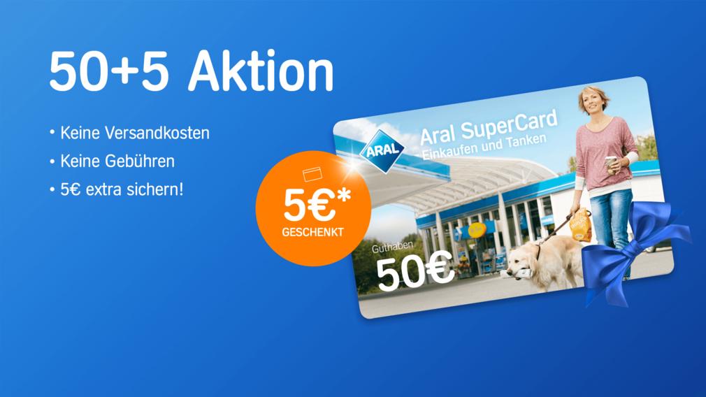 Aral SuperCard für 50 € kaufen - 5 € geschenkt