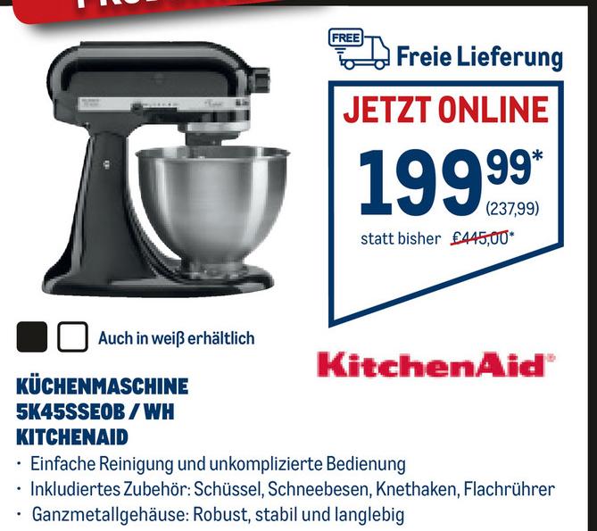 [metro ab 21.11. on- & offline] KitchenAid Classic 5K45SSEOB Küchenmaschine 4,3L 275W schwarz für 217,99€ (Gewerbe / Verein notwendig)