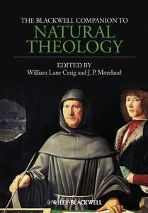 The Blackwell Companion to Natural Theology, Englisch (Philosophie / Theologie)