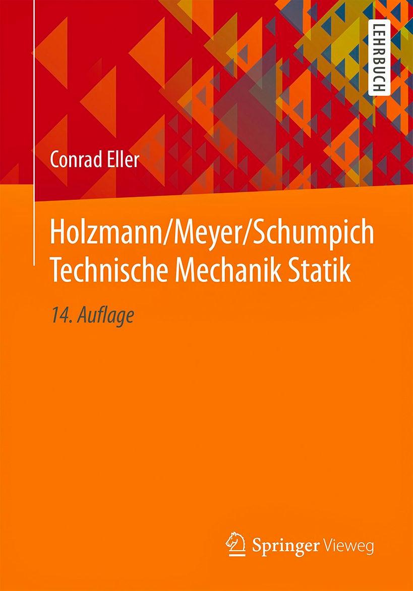 Technische Mechanik Statik / Holzmann/Meyer/Schumpich [Jokers Blitzangebot]
