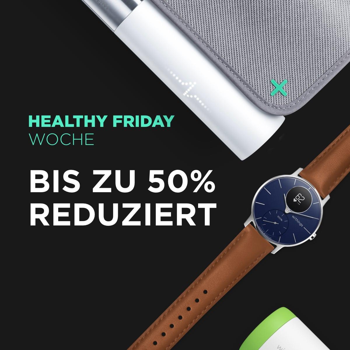 Withings - HEALTHY FRIDAY WOCHE 2019. 50% Rabatt und -100€ auf den Steel HR Sapphire Signature