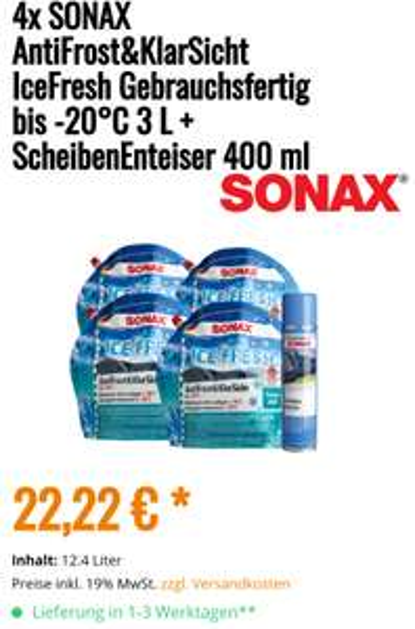 4x Sonax Antifrost & Klarsicht 3l + 1x Scheibenenteiser 400ml