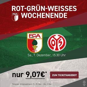 Ticket FC Augsburg - 1. FSV Mainz 05 | Fußball-Bundesliga | Sa., 7. Dezember, 15.30 Uhr