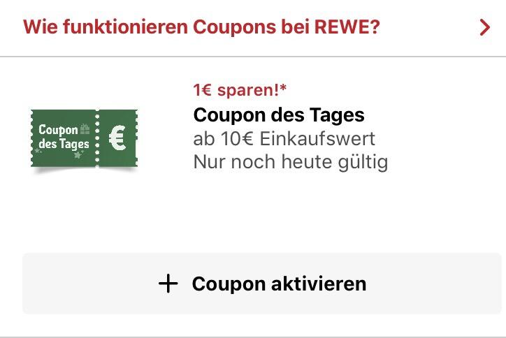 [REWE App] 1 Euro Abzug mit 10 Euro MBW