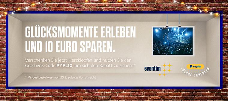 10€ Rabatt bei Eventim bei Paypal Zahlung (MBW 30€)