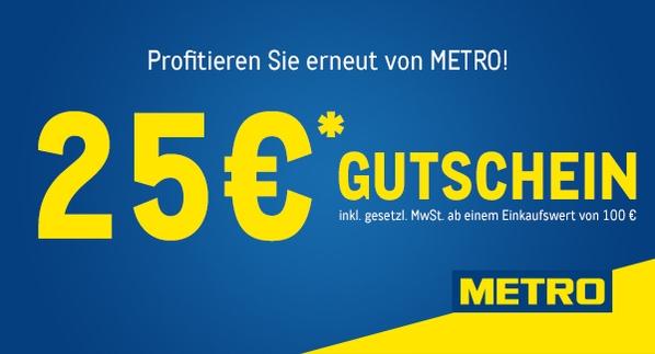[METRO] 25 Euro Gutschein ab 100 Euro Bruttoeinkaufswert nur diese Woche