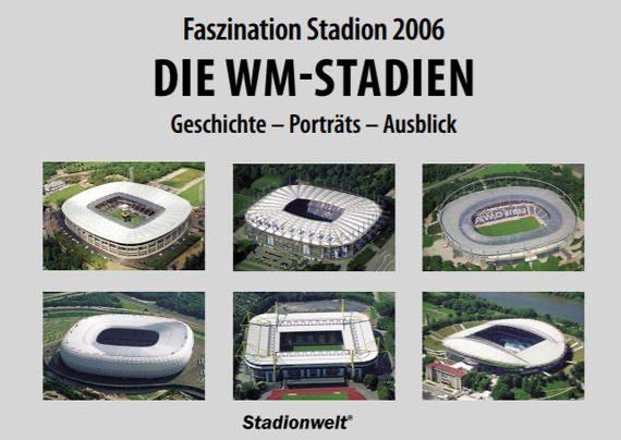 """Buch """"Faszination Stadion 2006. Die WM-Stadien"""" (pdf-Datei) kostenlos"""