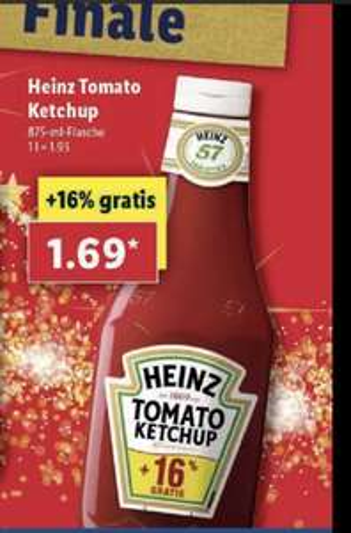 LIDL Heinz Ketchup 875 ml. Liter Preis 1,93 €