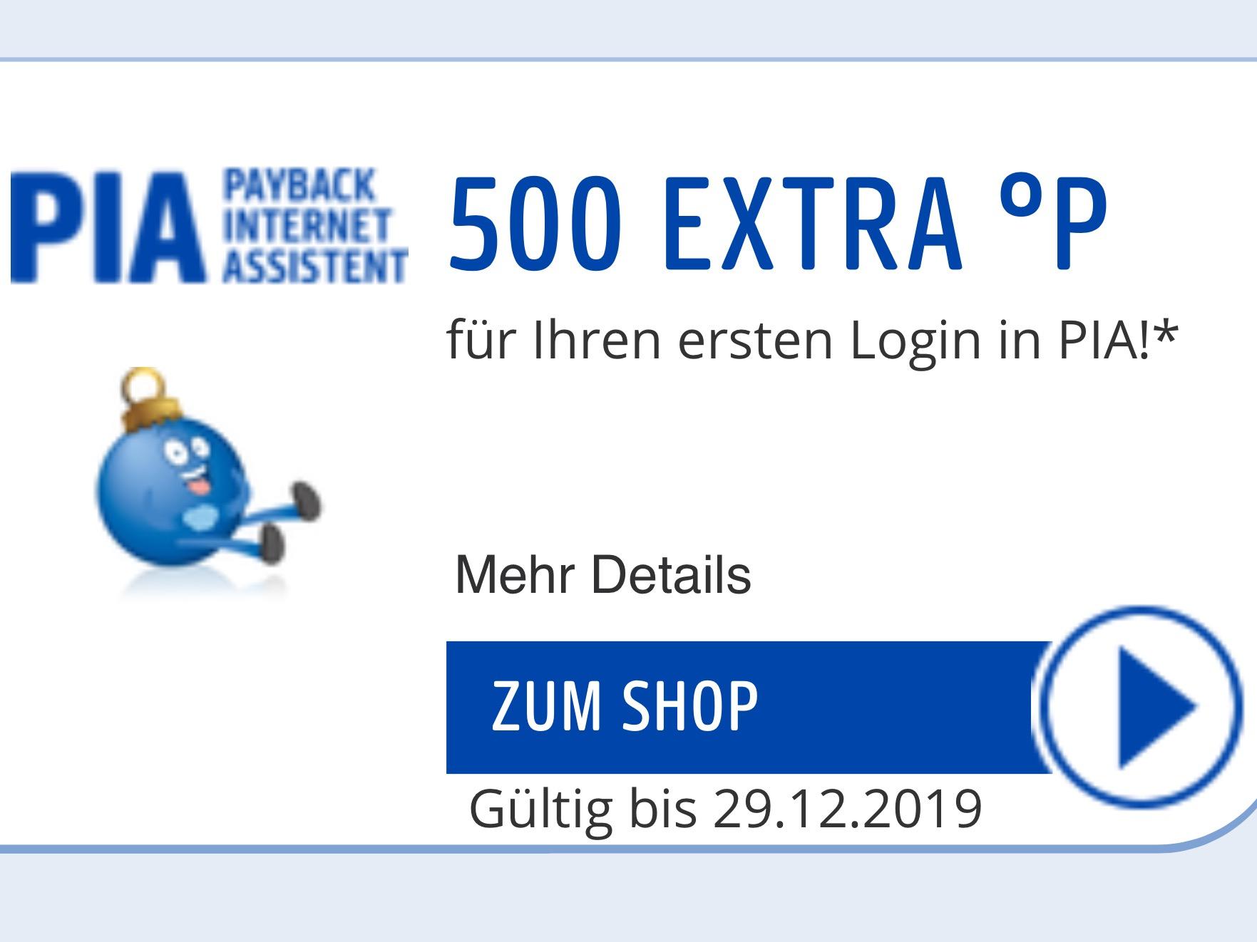 Payback 500 Extra Punkte für den ersten Login mit Pia ( Personalisiert )