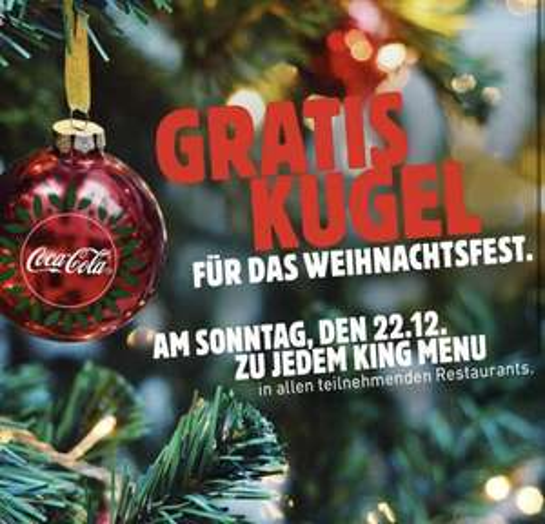 Burger King Gratis Coca Cola Weihnachtskugel zu jedem KING Menu