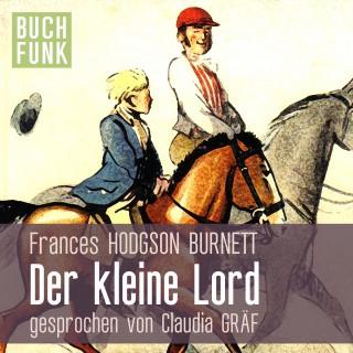 Frances Hodgson Burnett: Der kleine Lord / Hörbuch gratis am 24.12.19 (von Buchfunk aus Vorleser.shop-Adventskalender)