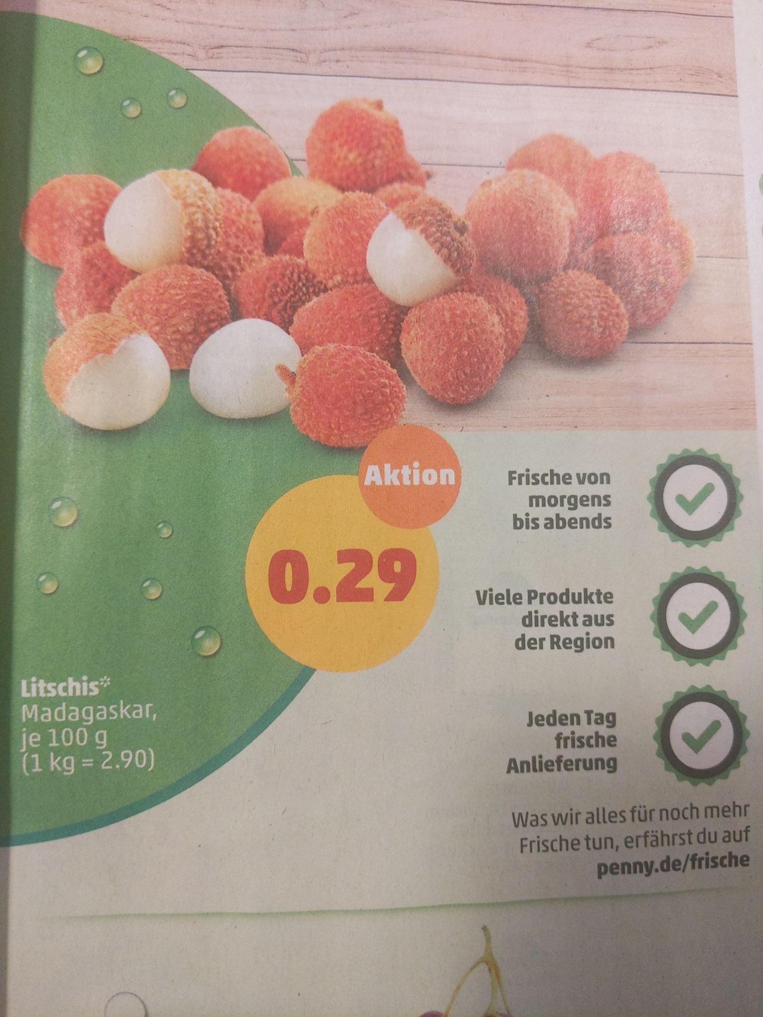 Litschis 0,29€ pro 100g (KG-Preis:2,90€) ab 30.12. [PENNY]