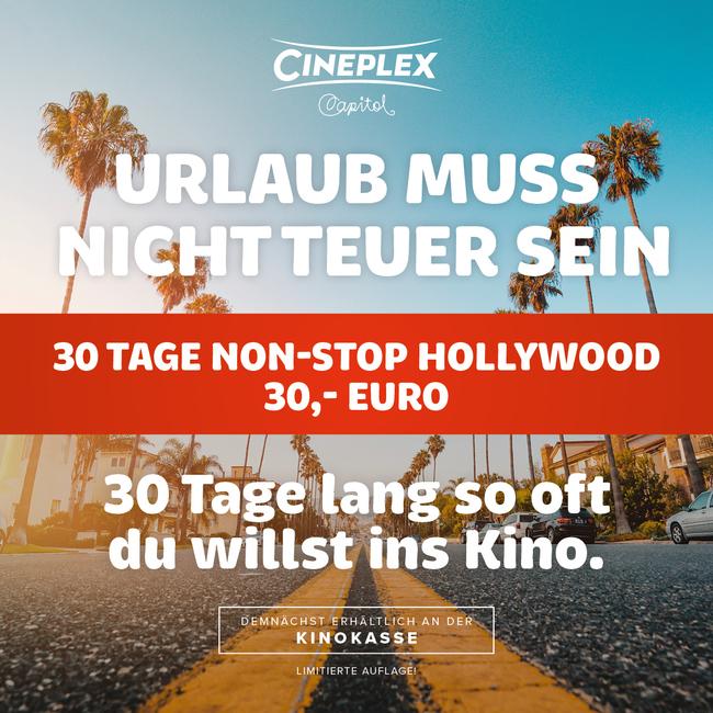 Cineplex Capitol Kassel - 30 Tage soviele Kinofilme gucken wie du willst für 30 € // 5er Ticket für 32,50 € bzw 10er Ticket für 60 €