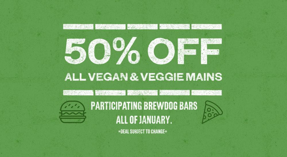 Brew Dog. 50% Rabatt auf alle vegane und vegetarische Gerichte