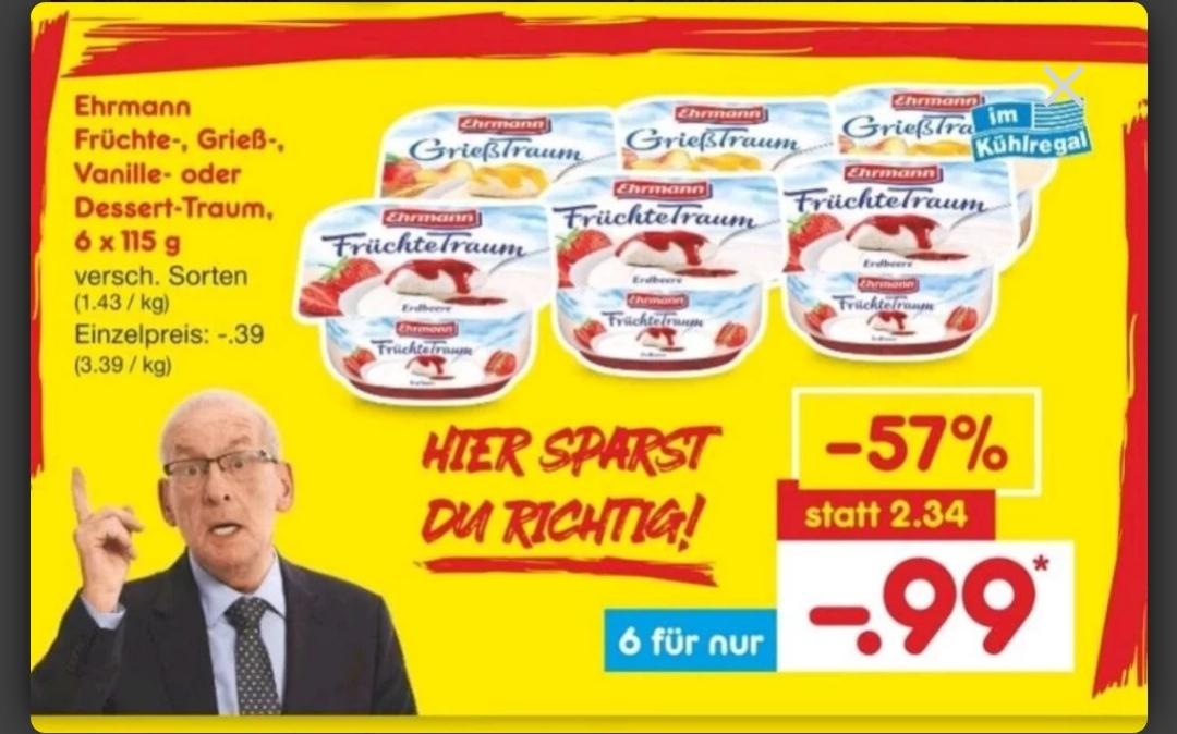Netto Ehrmann Früchtetraum 6 Stück für 0,99 Cent.