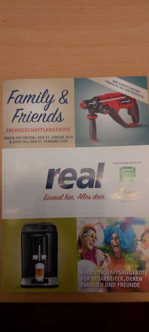 [real] Family & Friends Aktion am 31.01.2020 und 1.02.2020