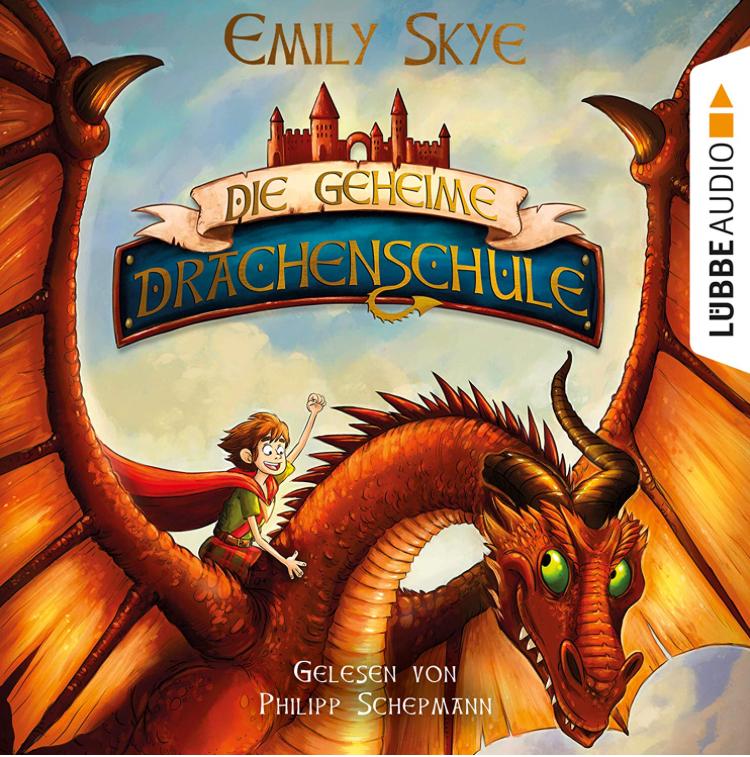 Die geheime Drachenschule - Hörbuch für Kinder kostenlos bei Luebbe Audio