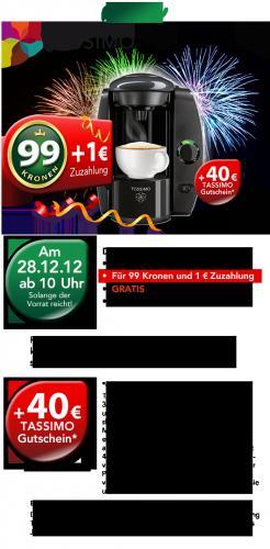 Tassimo T4 & 40€ Gutschein für 99 Kronen + 1€
