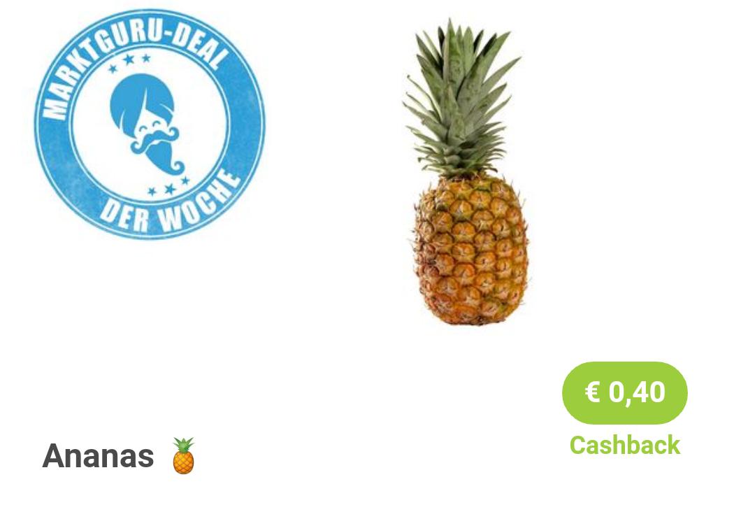 (Marktguru) 0,40€ Cashback beim Kauf einer Ananas