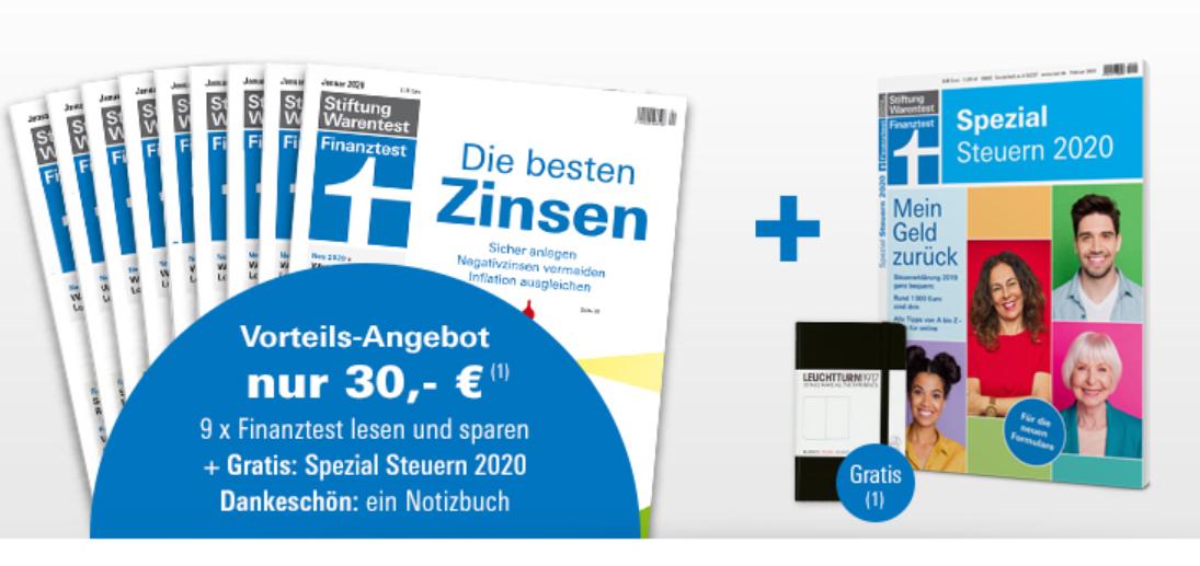 [Stiftung Warentest] 9 Ausgaben Finanztest + Finanztest Spezial Steuern 2020 (i.W.v. 9,80€ ) + Notizbuch für zusammen 30 €