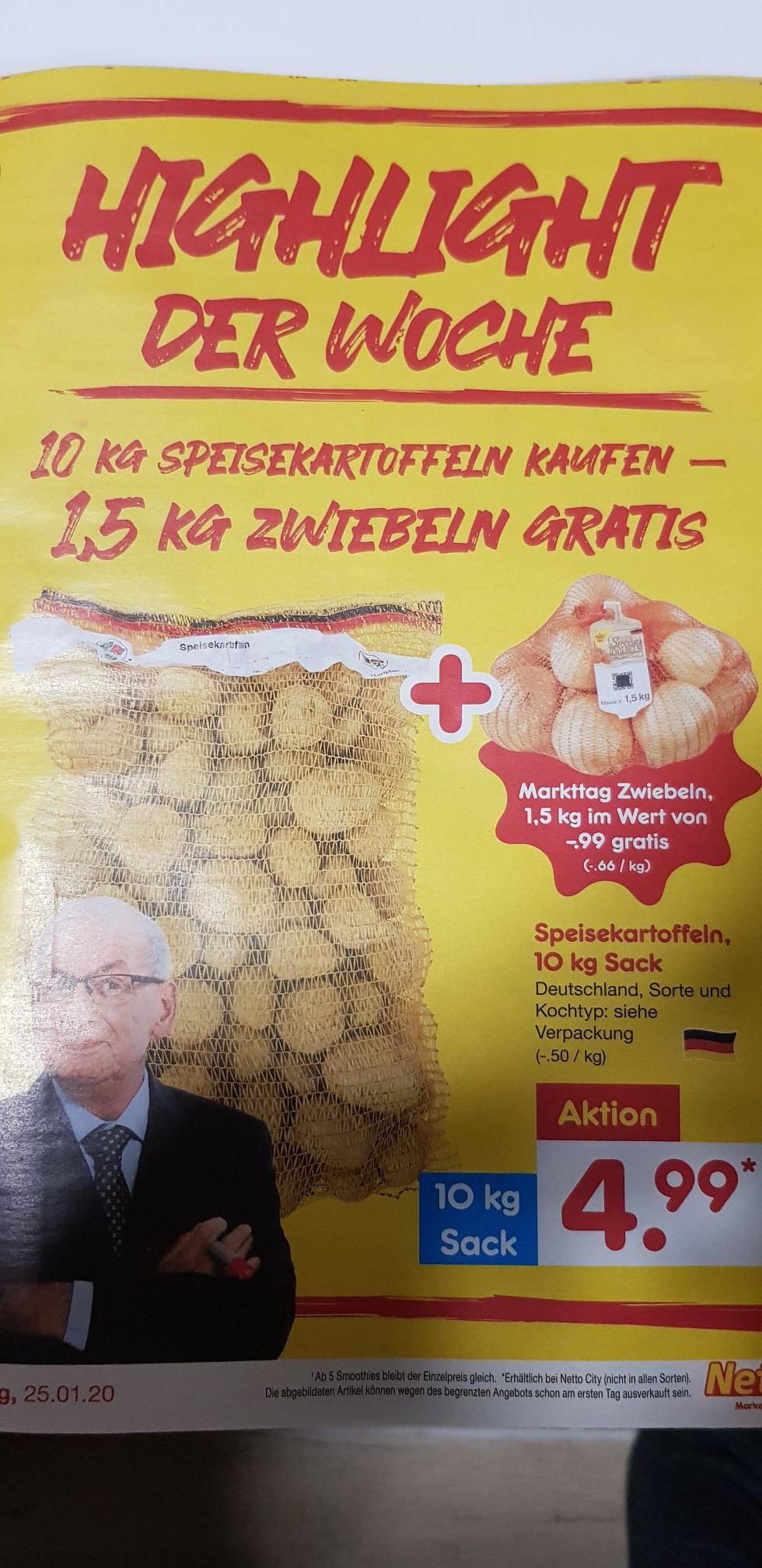 Netto MD 10 kg Kartoffeln 4,99 Euro und dazu 1,5 kg Zwiebeln